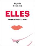 Elles, les prostituées et nous