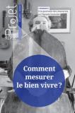 Comment mesurer le bien vivre ?