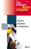 Parcours de jeunes et institutions
