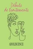 Débuts de traitements
