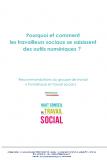 Pourquoi et comment les travailleurs sociaux se saisissent des outils numériques ?