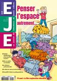 Enfants et EJE, aménageurs d'espace