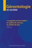 """""""Longevité et immortalité"""" : en-quetes de sciences, en-quetes de sens"""