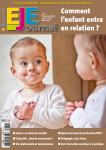 La vie relationnelle chez le jeune enfant