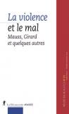 La violence et le mal : Girard, Mauss et quelques autres...