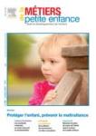 Protéger l'enfant - prévenir la maltraitance