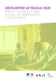 Développer le travail pair dans le champ de la veille sociale, de l'hébergement et du logement - application/pdf